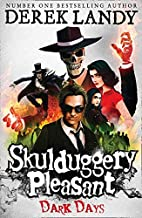 Skulduggery Pleasant 04. Dark Days: Book 4