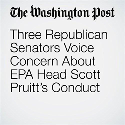 Three Republican Senators Voice Concern About EPA Head Scott Pruitt's Conduct copertina