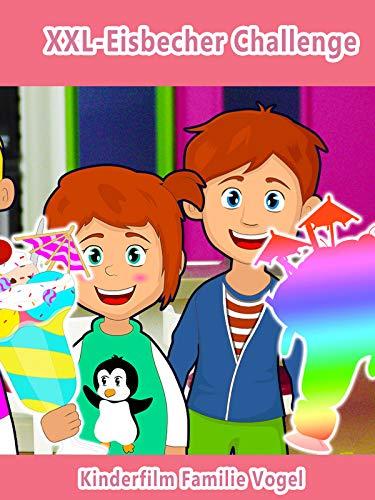 Clip: XXL-Eisbecher Challenge - Kinderfilm Familie Vogel