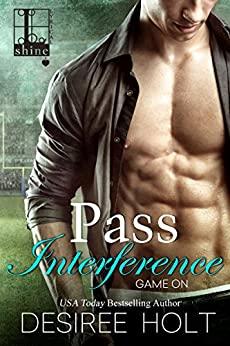 Pass Interference (Game On Book 3) by [Desiree Holt]