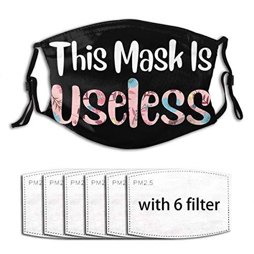 Masken-Diese Maske ist nutzlos Lustiges Blumengeschenk für Frauen Wiederverwendbare waschbare Sturmhauben Bandanas Gesichtsdekorationen Verstellbarer Gesichtsschutz