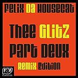 The Glitz Part Deux Remix Edition