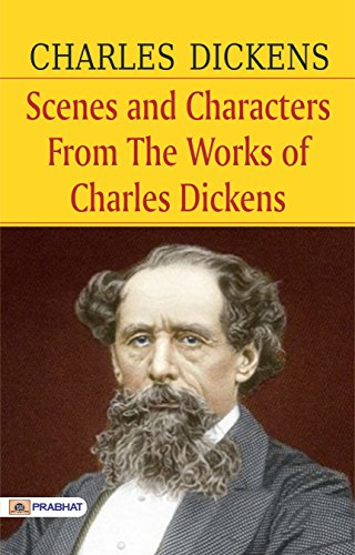 Scenes and Characters from the Works of Charles Dickens