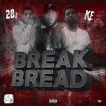 Break Bread (feat. K.E)