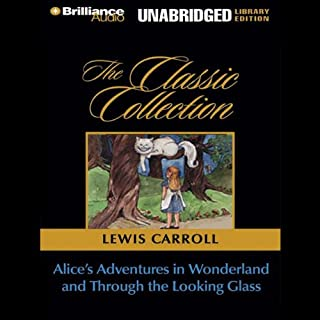 Alice's Adventures in Wonderland and Through the Looking Glass audiobook cover art