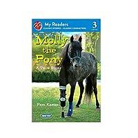 Molly the Pony: A True Story (My Readers, Level 3)