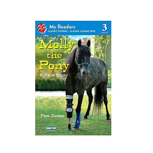 Molly the Pony: A True Story (My Readers)