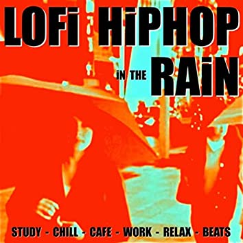 Lofi Hiphop in the Rain (Study Chill Cafe Work Relax Beats)