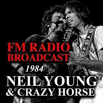 FM Radio Broadcast 1984 Neil Young & Crazy Horse