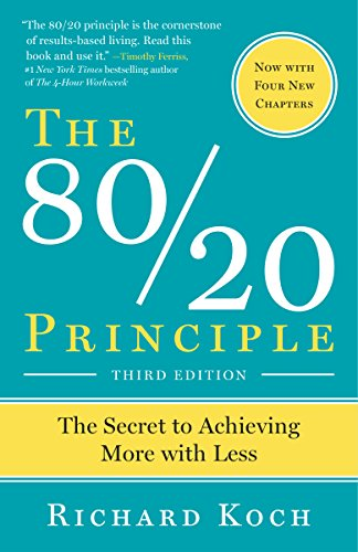 The 80/20 Principle, Expanded and Updated: The Secret to Achieving More with Less [Lingua inglese]