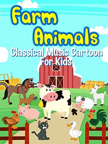 Farm Animals Classical Music Cartoon For Kids