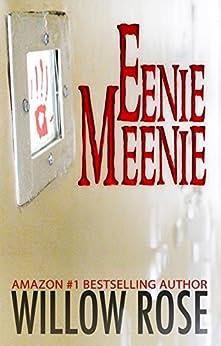 Eenie, Meenie (Horror Stories from Denmark Book 2) by [Willow Rose]