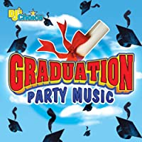 DJ's Choice Graduation Party Music