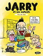Jarry, Vic et Tim - Tome 1 (1) de Jarry