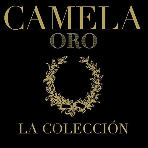 Camela . Oro . La Colección