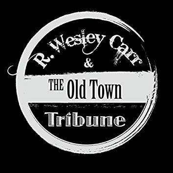 Old Town Tribune