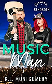 Music Man: A Single Dad Rock Star Romantic Comedy (Romance in Rehoboth Book 1)