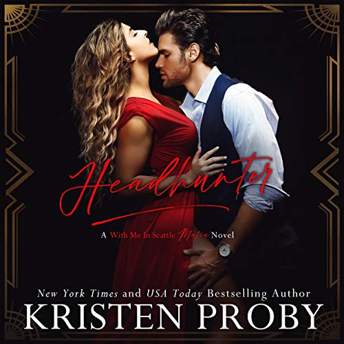 Headhunter Audiobook By Kristen Proby cover art