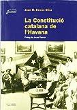 Constitució Catalana De L'havana, La (Guimet)