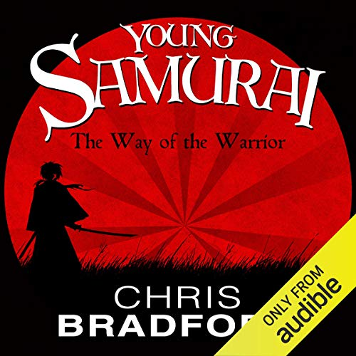 The Way of the Warrior Audiobook By Chris Bradford cover art