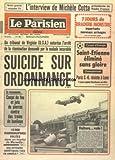 PARISIEN LIBERE (LE) [No 11493] du 02/09/1981 - NOTRE GRAND ENQUETE TV - L'INTERVIEW DE MICHELE COTTA PRESIDENTE DE RADIO FRANCE - UN TRIBUNAL DE VIRGINIE USA AUTORISE L'ARRET DE LA REANIMATION DEMANDE PAR LA MALADE INCURABLE - SUICIDE SUR ORDONNANCE - COUPE D'EUROPE - SAINT ETIENNE ELIMINE SANS GLOIRE - CHAMPIONNAT - PARS SG RESISTE A LENS - LYON REJOINT BORDEAUX EN TETE - CA RECOMMENCE - COUPS DE FEU ET JETS DE PIERRES CONTRE DES TRAINS DE BANLIEUE - 18 000 RADIOGRAPHIES VOLEES DANS UN HOPITA