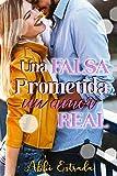 Una falsa prometida, un amor real