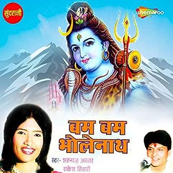 Bam Bam Bholanath