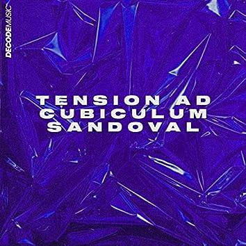 Tension Ad Cubiculum