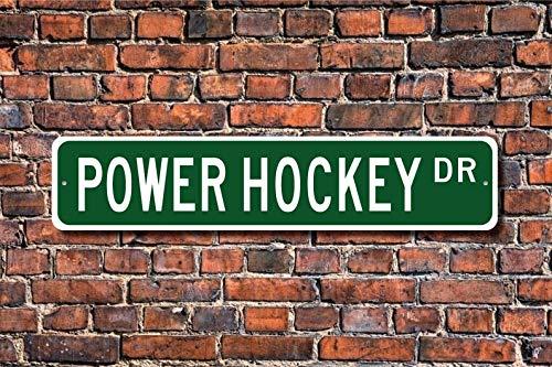 Unnow Power Hockey, Power Hockey Schild Power Hockey Fan Power Hockey Spieler Geschenk Power Rollstuhl Hockey Custom Street Sign Qualitäts-Metallschild