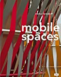 Markus Heinsdorf – Mobile Spaces: Textile Bauten – Textile Buildings