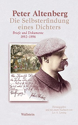 Die Selbsterfindung eines Dichters: Briefe und Dokumente 1892-1896 (Bibliothek Janowitz)