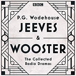 Jeeves & Wooster: The Collected Radio Dramas     The Collected Radio Dramas              By:                                                                                                                                 P.G. Wodehouse                               Narrated by:                                                                                                                                 Full Cast,                                                                                        Michael Hordern,                                                                                        Richard Briers                      Length: 17 hrs and 35 mins     Not rated yet     Overall 0.0