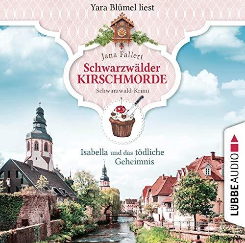 Schwarzwälder Kirschmorde - Isabella und das tödliche Geheimnis. Schwarzwaldkrimi Titelbild