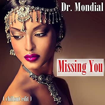 Missing You (Chillout Edit)