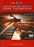 John Thompson: Curso De Piano Para Adultos Volumen 1