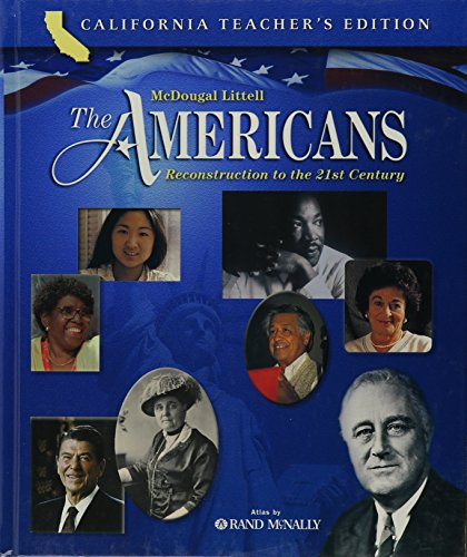 McDougal Littell The Americans: Reconstruction to the 21st Century, California Teacher's Edition