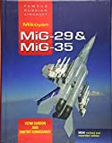 Gordon, Y: FRA Mikoyan MiG-29 & MiG-35: Famous Russian Aircraft