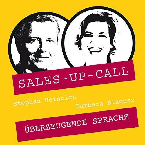Überzeugende Sprache (Sales-up-Call) Titelbild