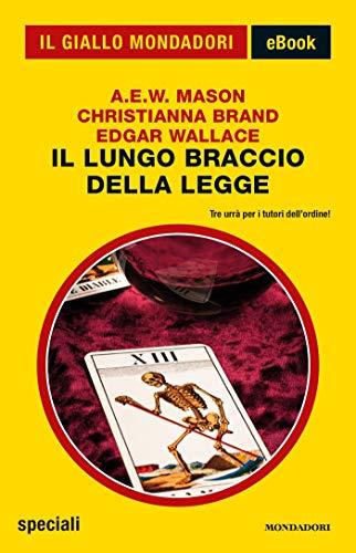 Il lungo braccio della legge (Il Giallo Mondadori) (Italian Edition)