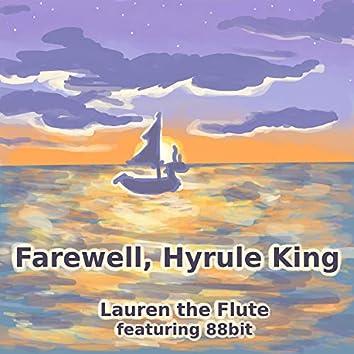 Farewell, Hyrule King
