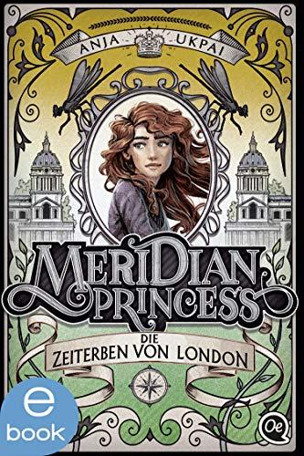 Meridian Princess 2: Die Zeiterben von London