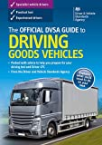 The Official Guide To Driving Goods Vehicles