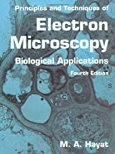 Principles and Techniques of Electron Microscopy: Biological Applications