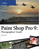 Paint Shop Pro 9: Photographers' Guide by Diane Koers (2004-12-03) -
