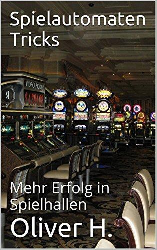 Spielautomaten Tricks: Mehr Erfolg in Spielhallen