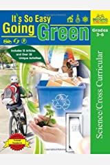 Its So Easy Going Green: An Interactive, Scientific Look at Protecting Our Environment Paperback