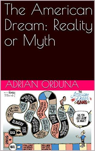 The American Dream: Reality or Myth (English Edition)
