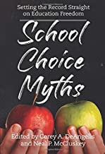 School Choice Myths: Setting the Record Straight on Education Freedom