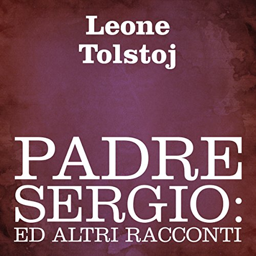 Padre Sergio [Father Sergio] audiobook cover art