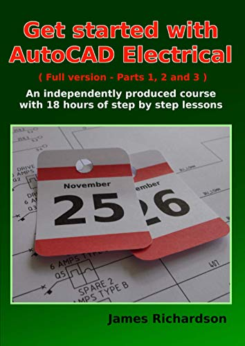 Get started with AutoCAD Electrical (Full version - Parts 1, 2 and...